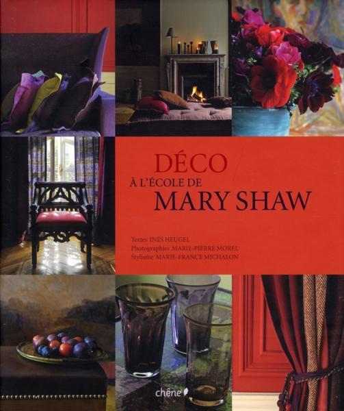 """Le style de... Mary Shaw, créatrice d'ambiance """"néo campagne anglaise"""" // Couverture du livre A l'école de Mary Shaw"""