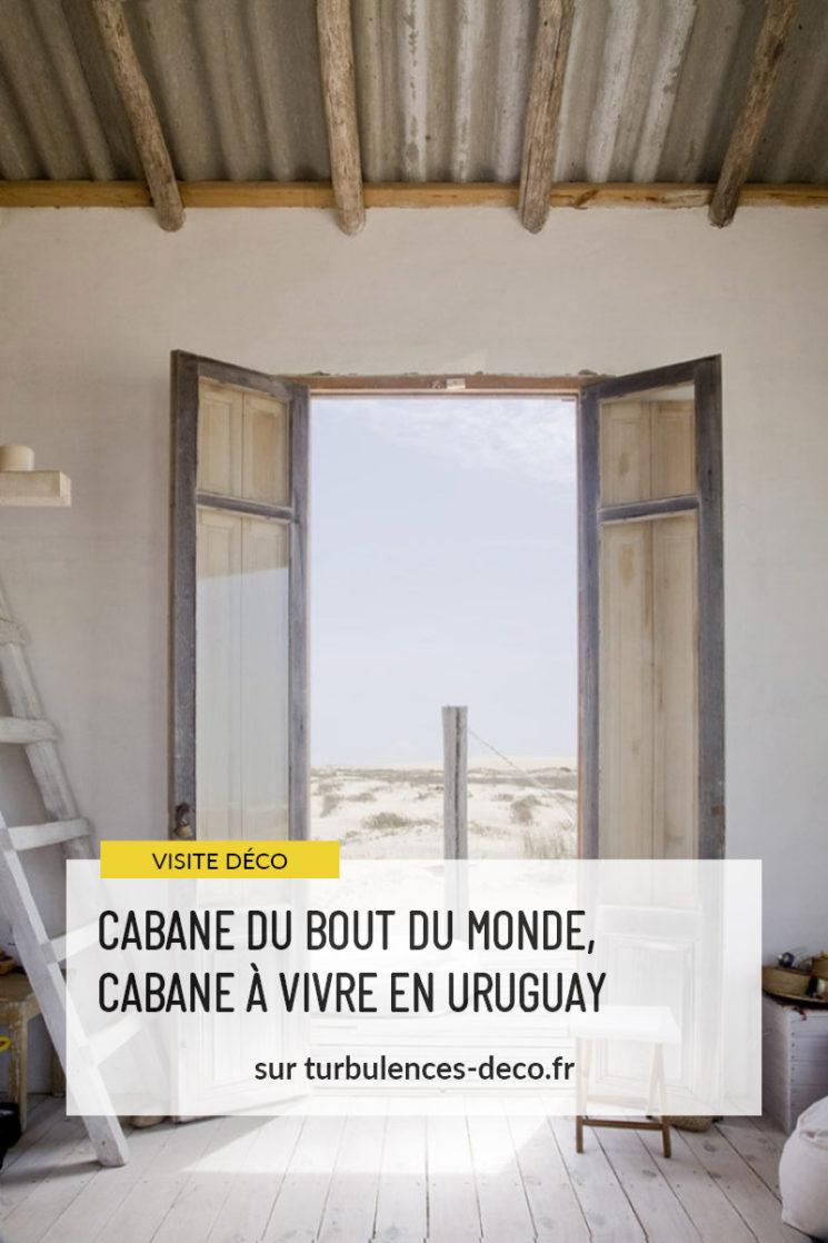Cabane du bout du monde, cabane à vivre en Uruguay à Cabo Polonio à retrouver sur Turbulences Déco