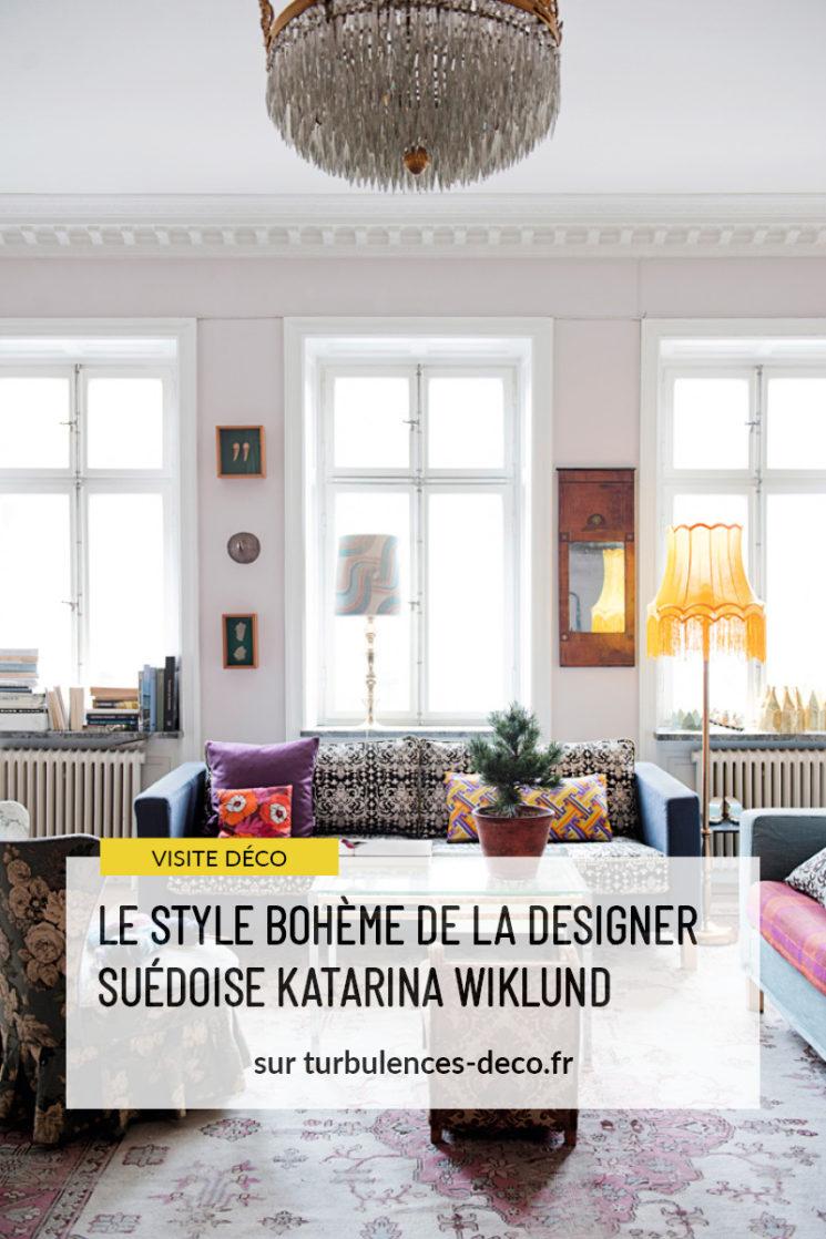 Le style bohème de la designer suédoise Katarina Wiklund à retrouver sur Turbulences Déco