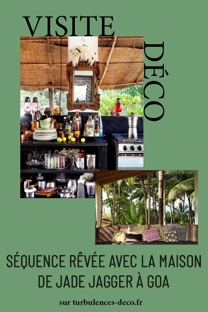 La maison de rêve de Jade Jagger à Goa à retrouver sur Turbulences Déco