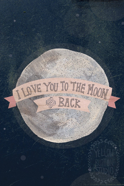 I love you to the moon [ani] back by Yellow button studio