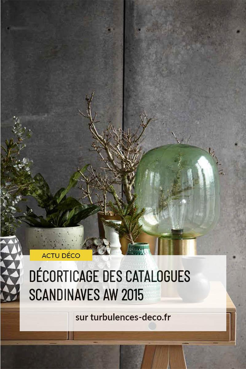 Décorticage des catalogues scandinaves AW 2015 à retrouver sur Turbulences Déco