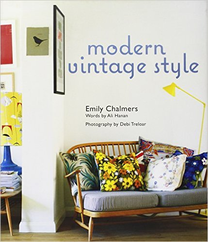 Modern vintage style d'Emily Chalmers