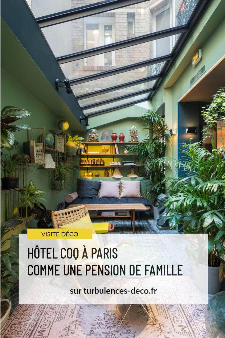 Hôtel COQ à Paris comme une pension de famille à retrouver sur Turbulences Déco