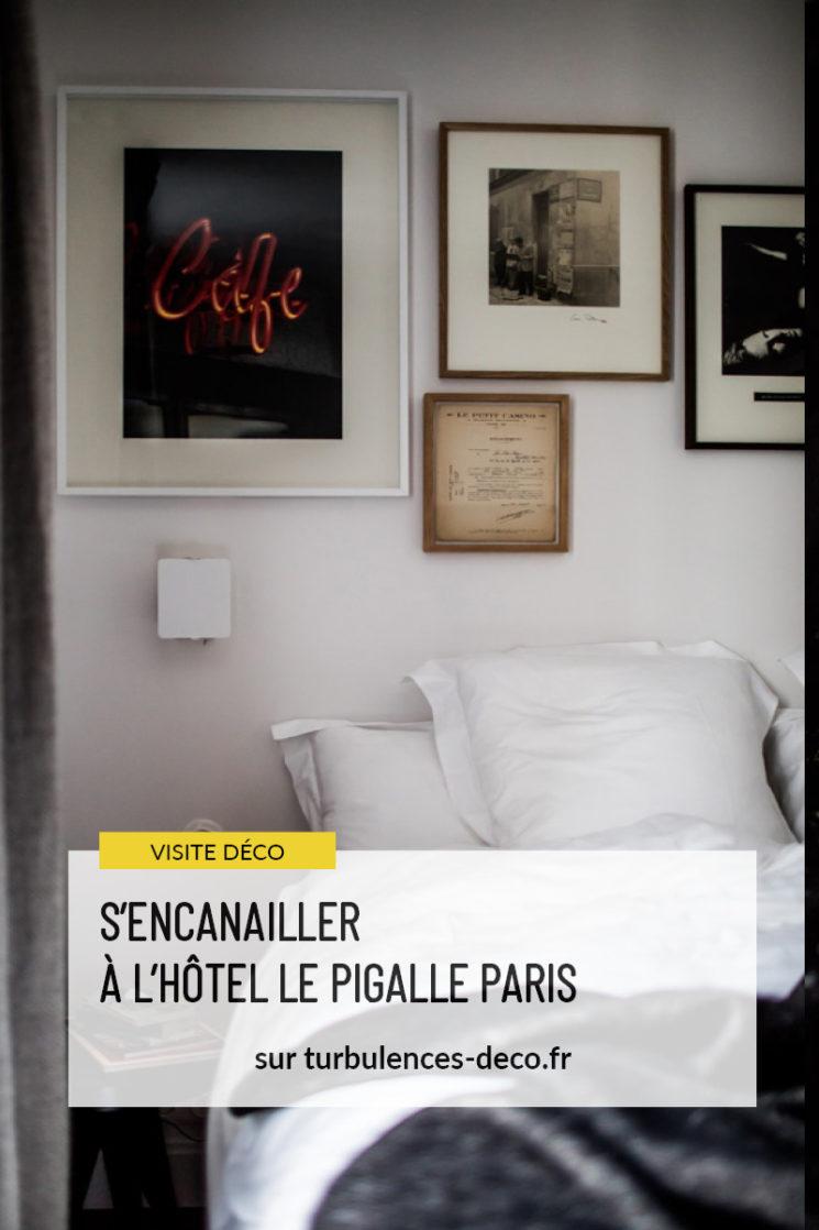 S'encanailler à l'hôtel le Pigalle Paris à retrouver sur Turbulences Déco