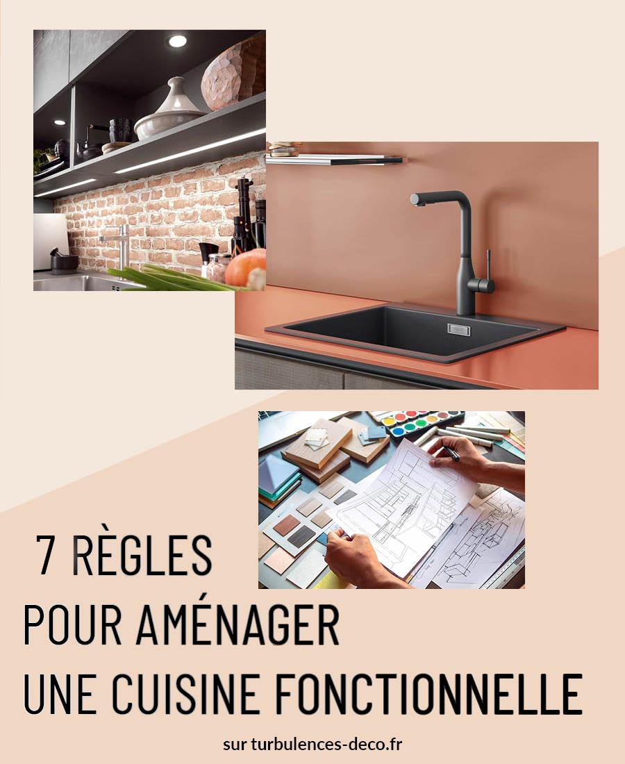 7 règles pour aménager une cuisine fonctionnelle à retrouver sur Turbulences Déco