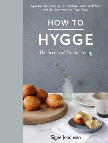 How to HYGGE, the secret of nordic living par Signe Johansen