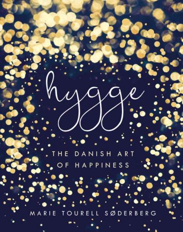 Hygge: The Danish Art of Happiness de Marie Tourell Søderberg