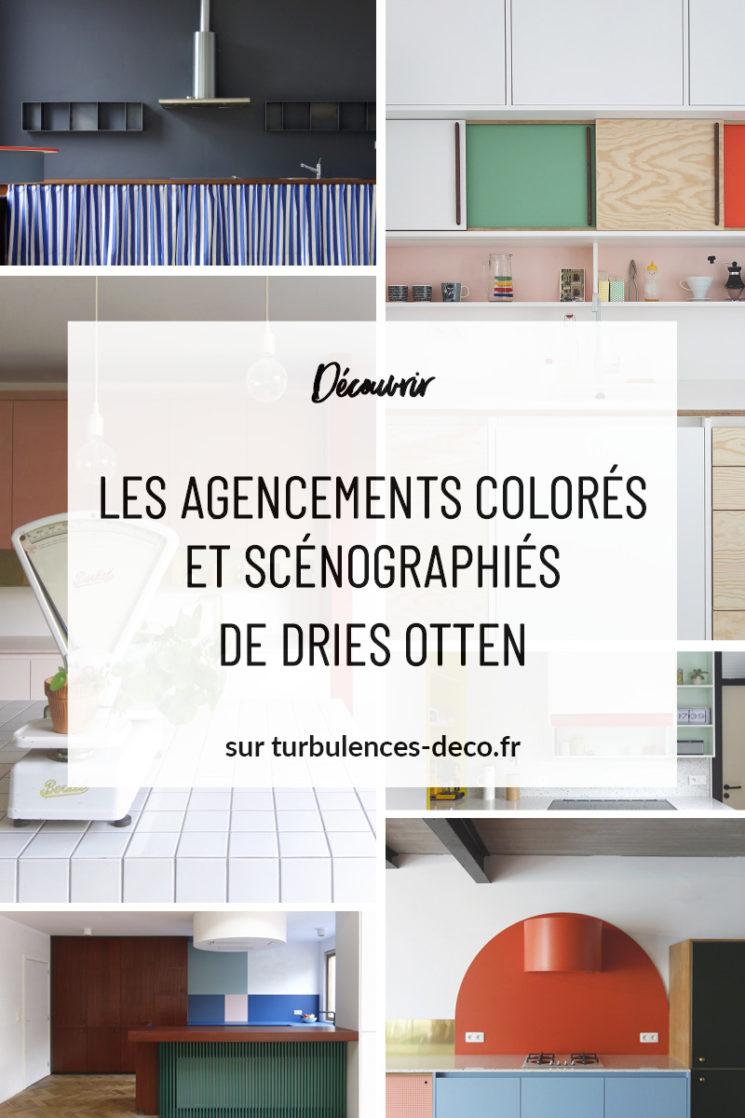 Les agencements colorés et scénographiés de Dries Otten sur Turbulences Déco