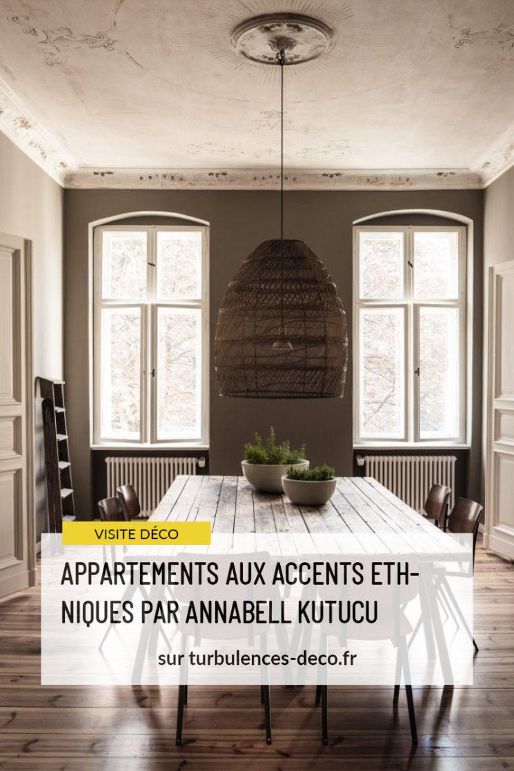 2 Appartements berlinois aux accents ethniques par Annabell Kutucu à retrouver sur Turbulences Déco