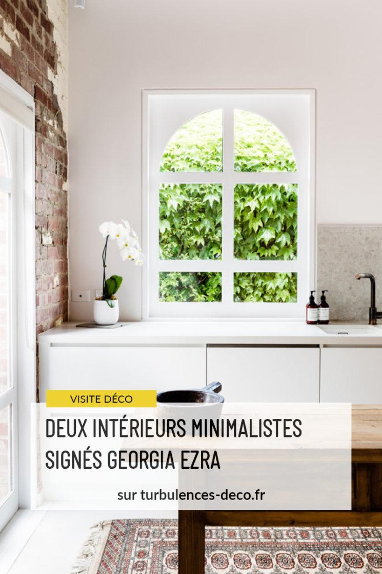 Découvrir deux intérieurs minimalistes, signés Georgia Ezra sur Turbulences Déco