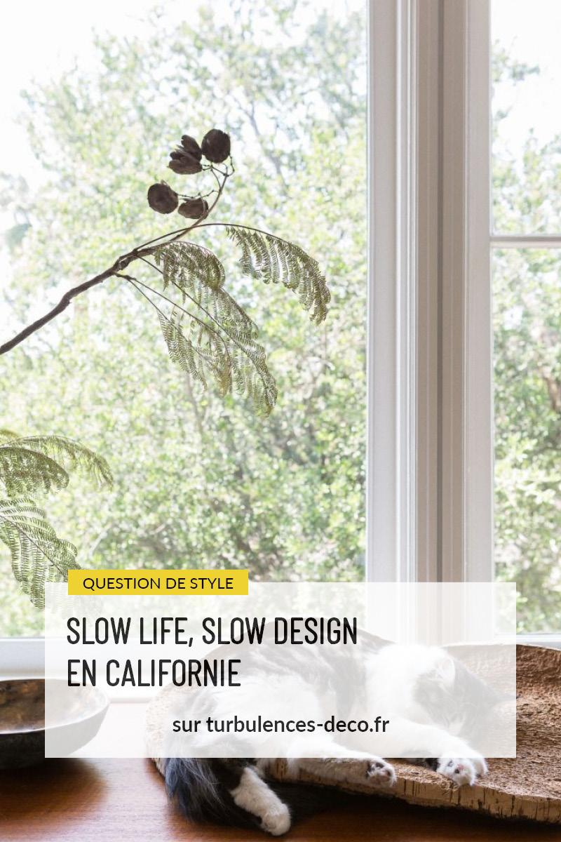 Slow life, slow design en Californie à retrouver sur Turbulences Déco