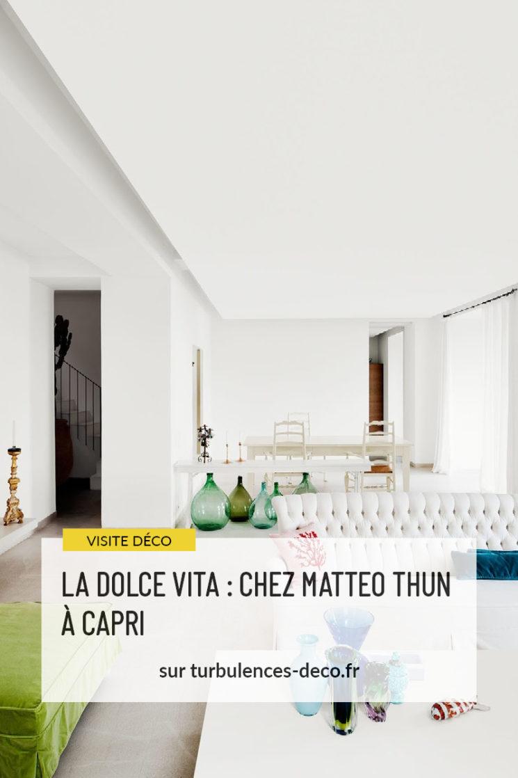La dolce vita : Chez Matteo Thun à Capri à retrouver sur Turbulences Déco