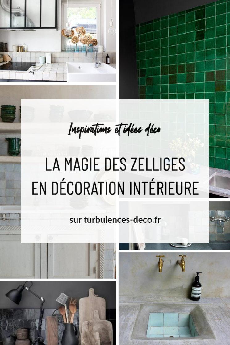 [ Inspirations et idées déco ] La Mmagie des zelliges en décoration intérieure à retrouver sur Turbulences Déco
