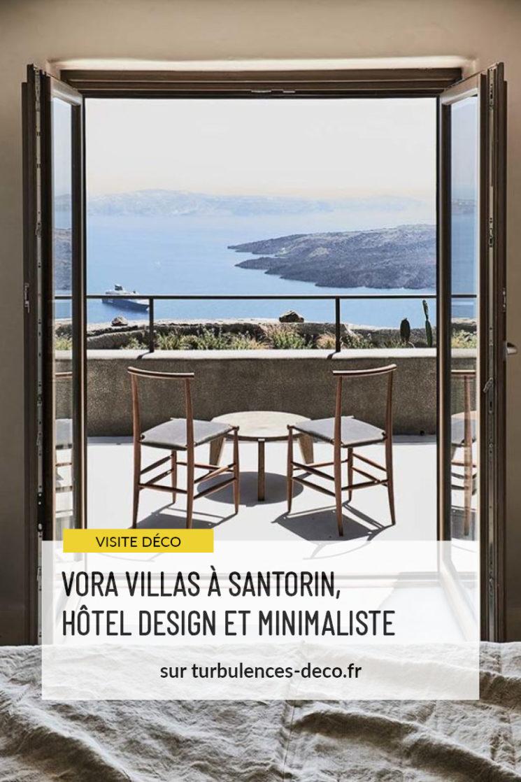 Vora Villas à Santorin, hôtel design et minimaliste à retrouver sur Turbulences Déco