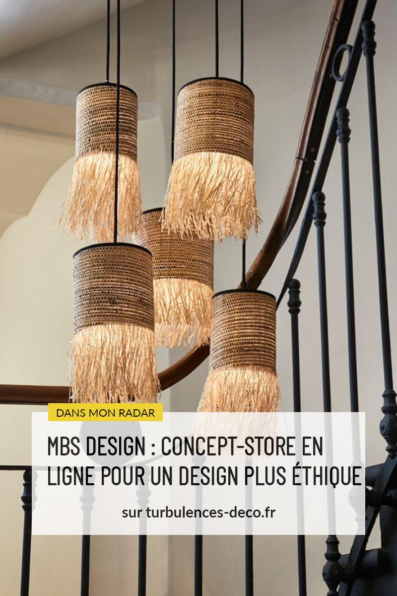 MBS DESIGN : concept-store en ligne pour un design plus éthique à découvrir sur Turbulences Déco
