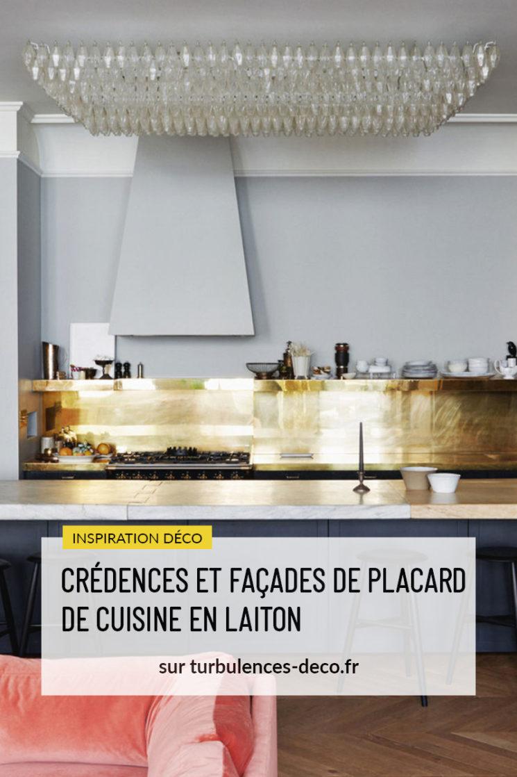[ Inspiration déco ] Crédences et façades de placard de cuisine en laiton à retrouver sur Turbulences déco