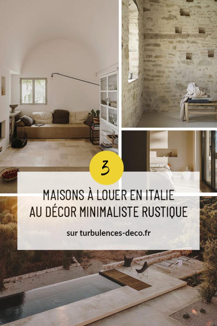 3 maisons à louer en Italie au style méditerranéen rustique et minimaliste à retrouver sur Turbulences Déco