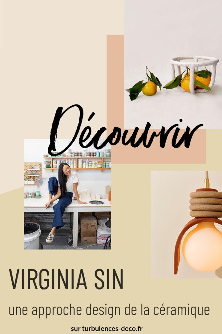 [ Découvrir ] Virginia Sin, une approche design de la céramique à retrouver sur Turbulences Déco