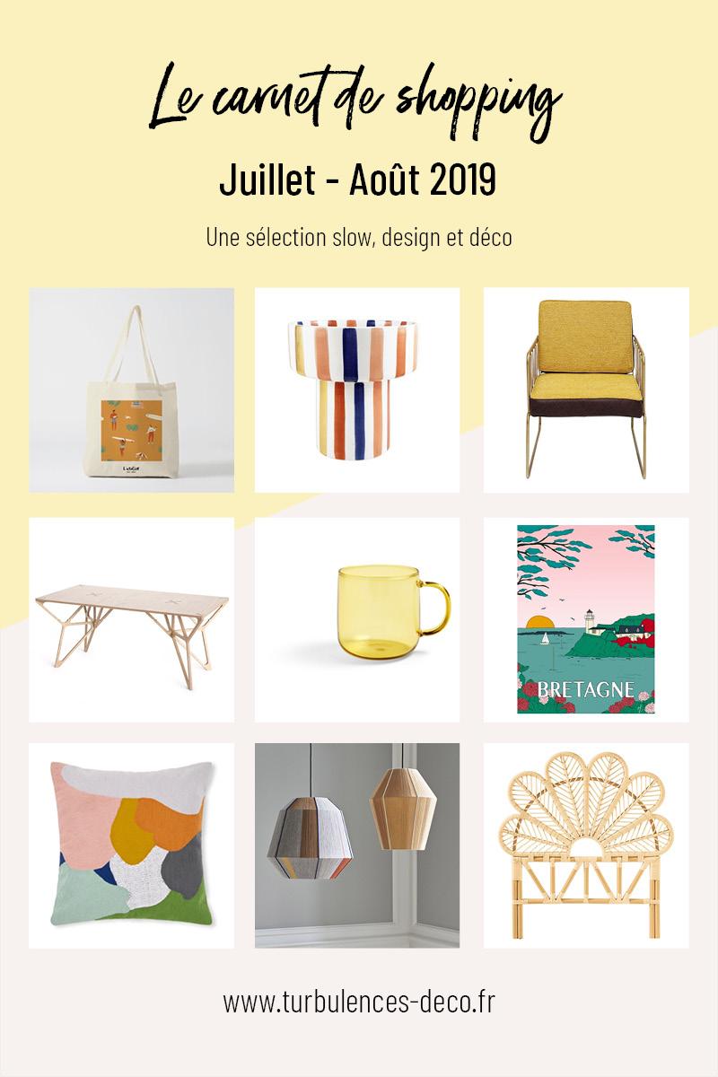 [ Le carnet de shopping de juillet Août 2019 ] Une sélection slow, design et déco à retrouver sur Turbulences Déco