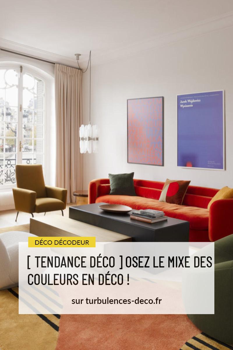 [ TENDANCE DÉCO ] OSEZ LE MIXE DES COULEURS EN DÉCO ! à retrouver sur Turbulences Déco // Astuces et conseils déco pour mixer plus de trois couleurs
