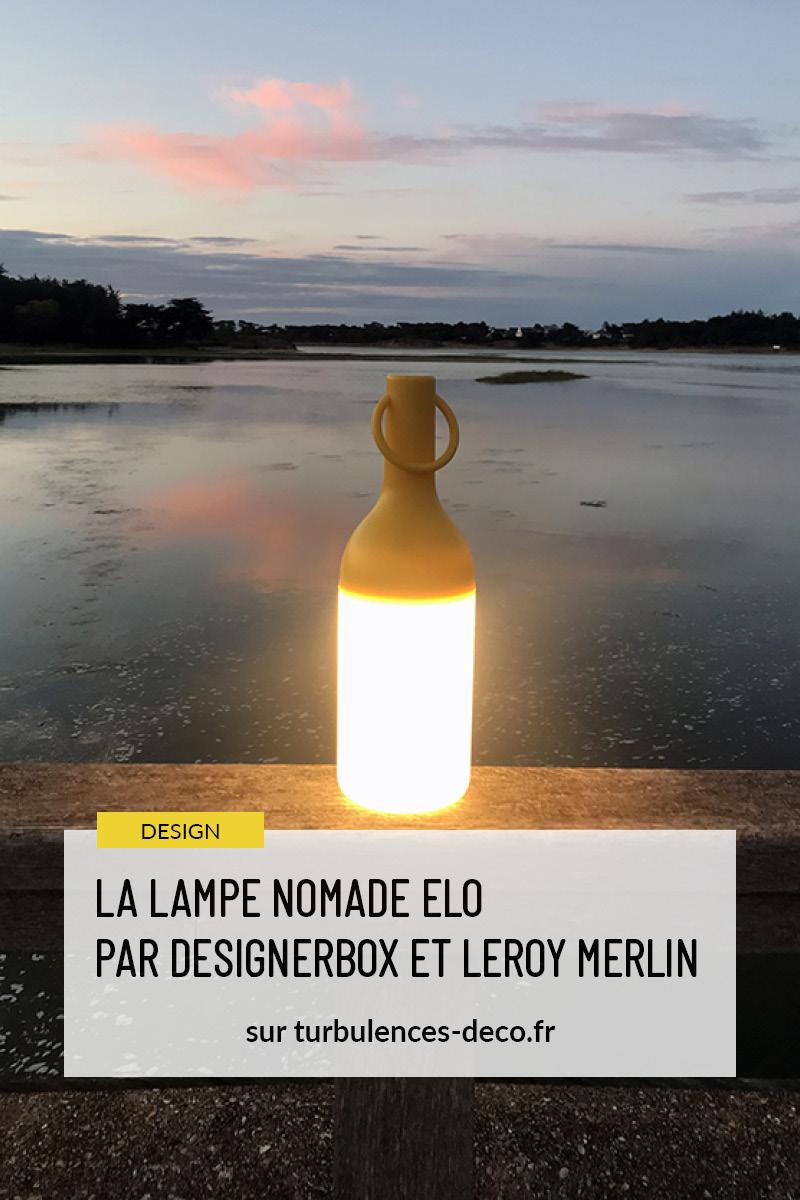 La Lampe Nomade Elo par Designerbox et Leroy Merlin à retrouver sur Turbulences Déco