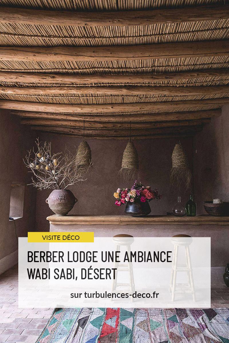 Berber Lodge une ambiance wabi sabi, désert à retrouver sur Turbulences Déco