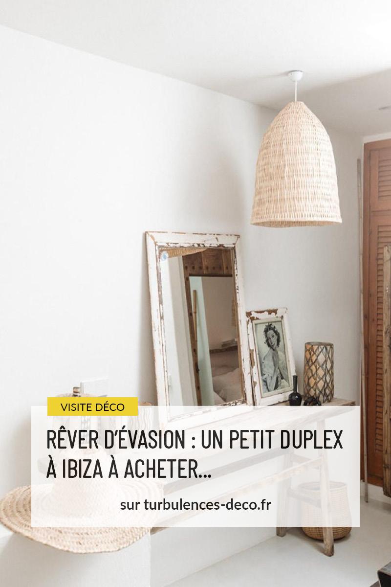 Rêver d'évasion : un petit duplex à Ibiza à acheter... à retrouver sur Turbulences Déco