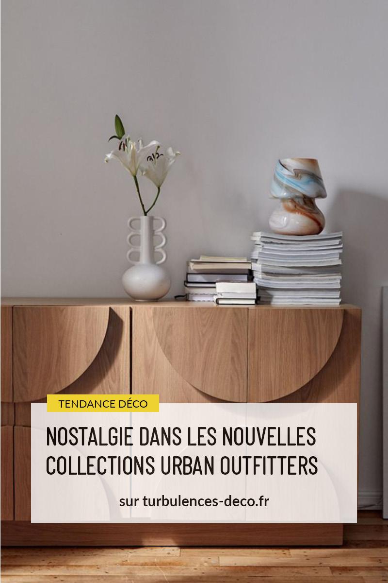 Nostalgie dans les nouvelles collections Urban Outfitters à retrouver sur Turbulences Déco
