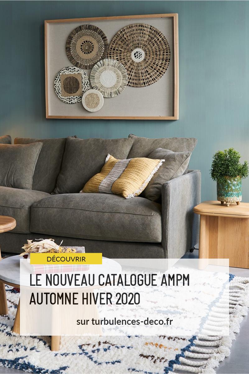 Découvrir le nouveau catalogue Ampm Automne Hiver 2020 sur Turbulences Déco