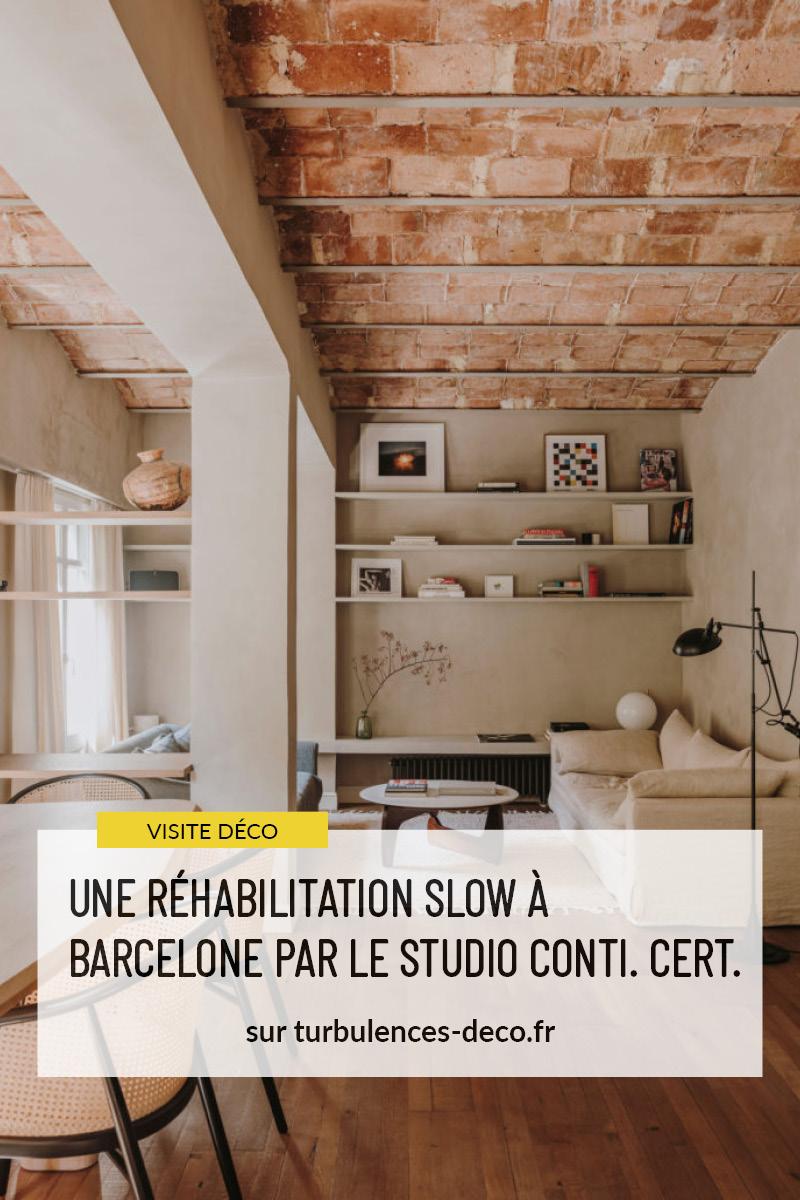 Une réhabilitation slow à Barcelone par le studio Cont. Cert. à retrouver sur Turbulences Déco
