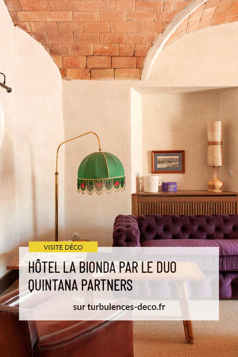 Hôtel La Bionda par le duo Quintana Partners à retrouver sur Turbulences Déco