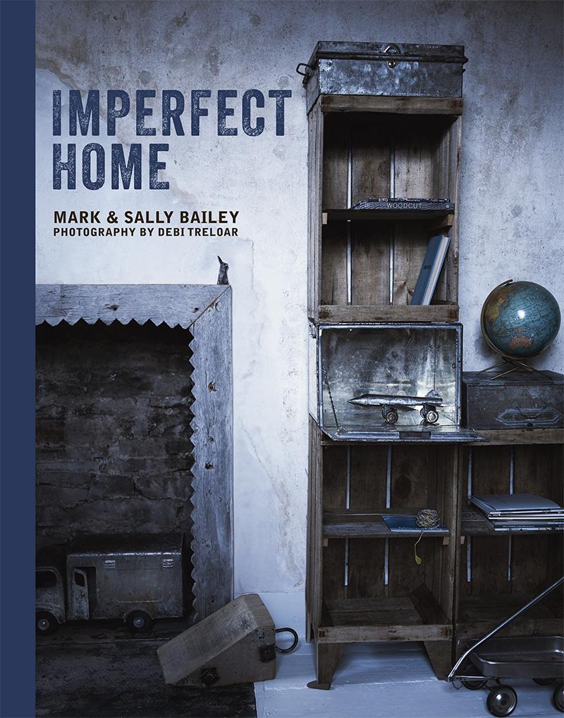 Imperfect Home de Mark et Sally Bailey
