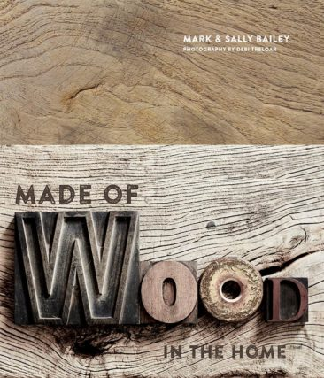 Made of Wood : In The Home par Mark et Sally Bailey