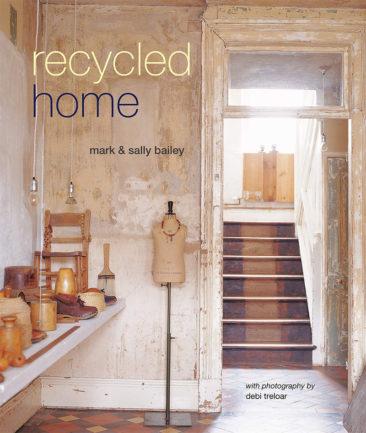 Recycled Home par Mark et Sally Bailey