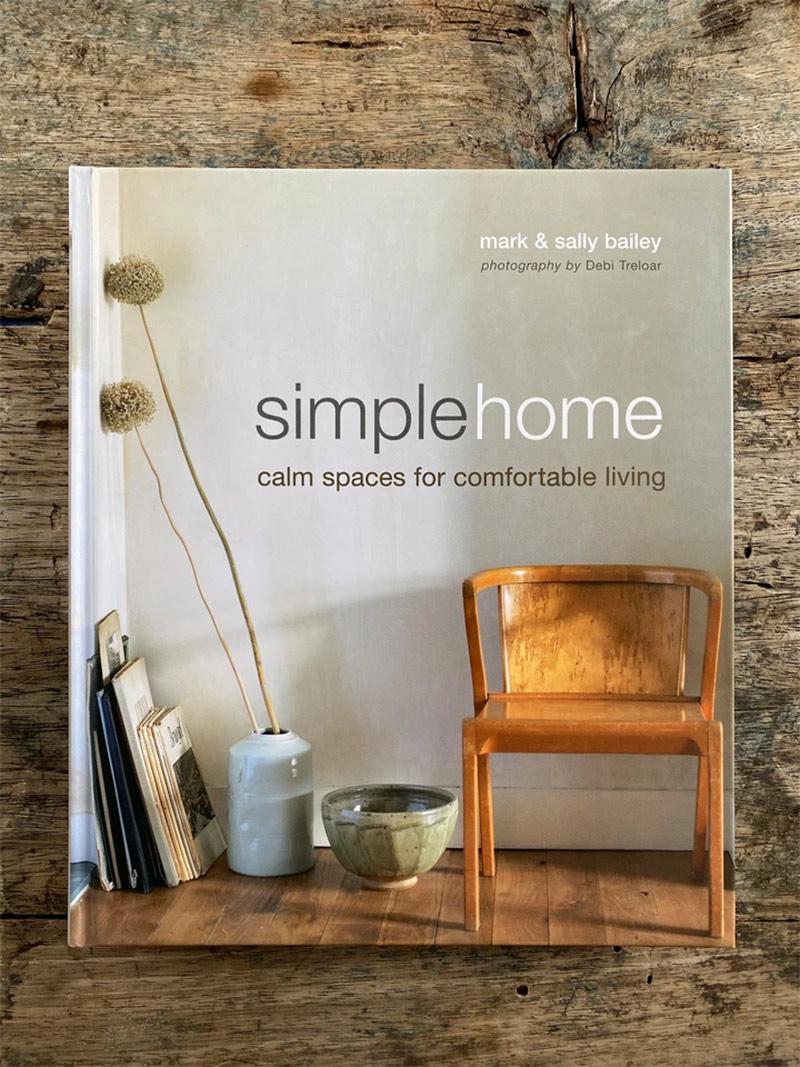Simple Home : Calm Spaces for Comfortable Living, publié en oct. 2009