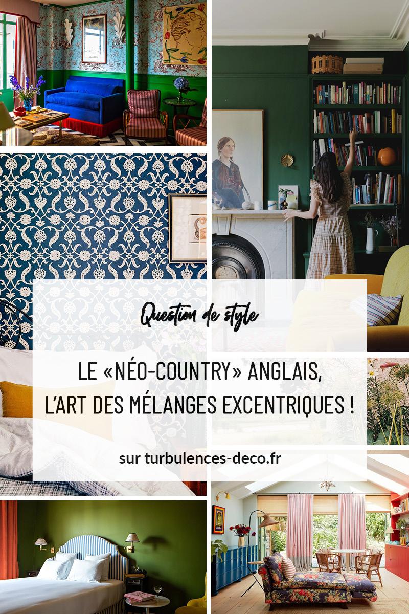 """Le """"néo-country"""" anglais, l'art des mélanges excentriques ! Des inspirations déco à découvrir sur Turbulences Déco"""