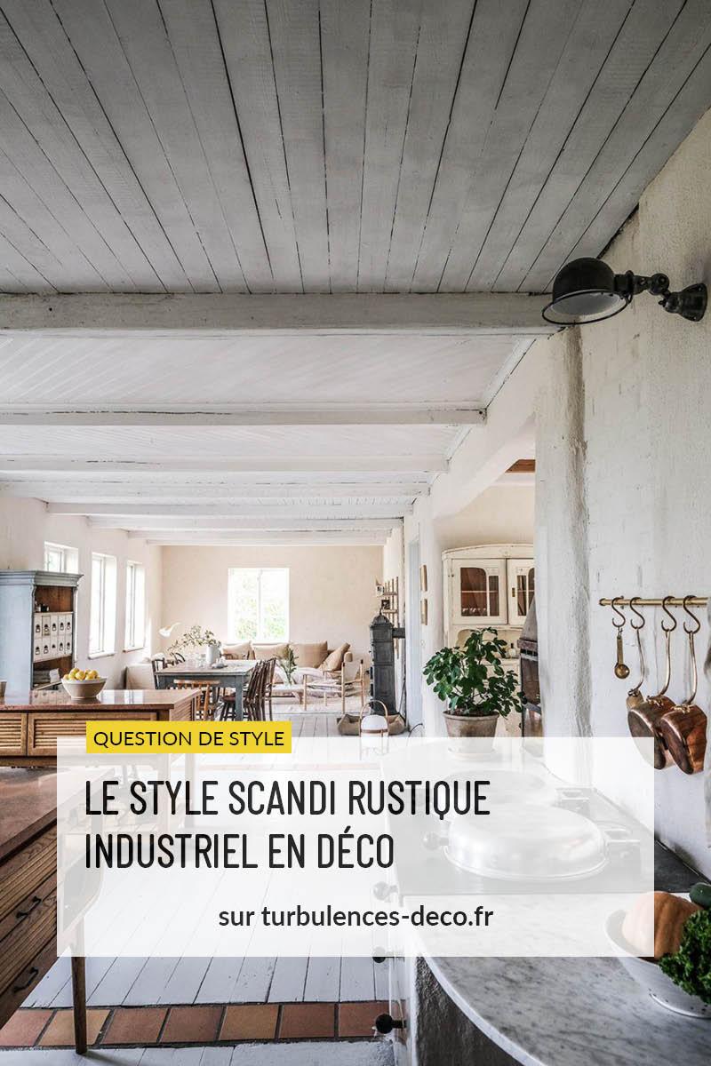 [ Inspiration déco ] 3 intérieurs au style scandi rustique à retrouver sur Turbulences Déco