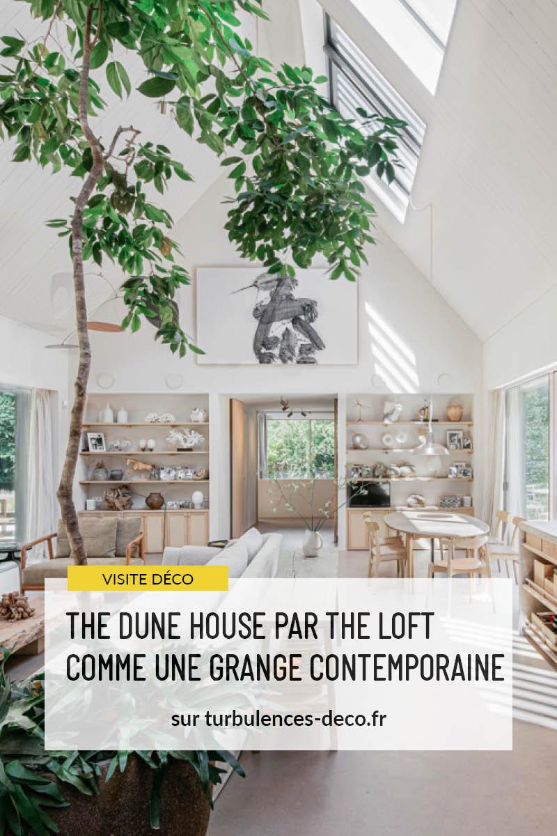 The Dune House par The Loft comme une grange contemporaine