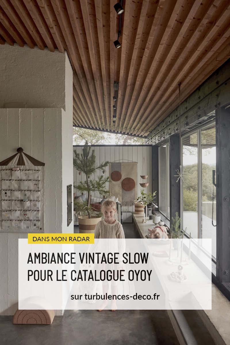 Ambiance vintage slow pour le catalogue OYOY AW2020 à découvrir sur Turbulences Déco