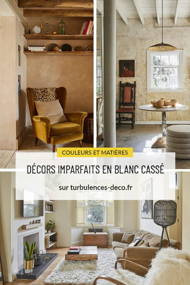 """3 intérieurs aux décors imparfaits et blanc cassé pour un style """"rustique moderne"""" à retrouver sur Turbulences Déco"""