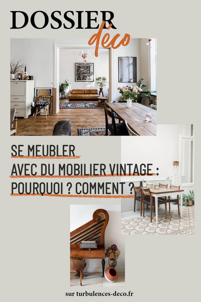 [ Dossier déco ] Se meubler avec du mobilier vintage : Pourquoi ? Comment ? à retrouver sur Turbulences Déco