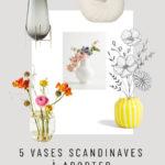 5 vases scandinaves design à adopter