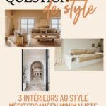 3 intérieurs au style méditerranéen minimaliste
