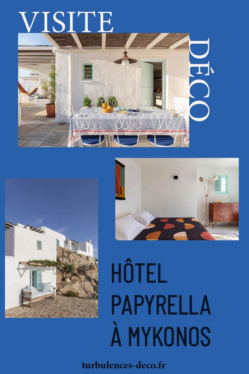 [ Décors des îles grecques ] Hôtel Papyrella à Mykonos à retrouver sur Turbulences Déco