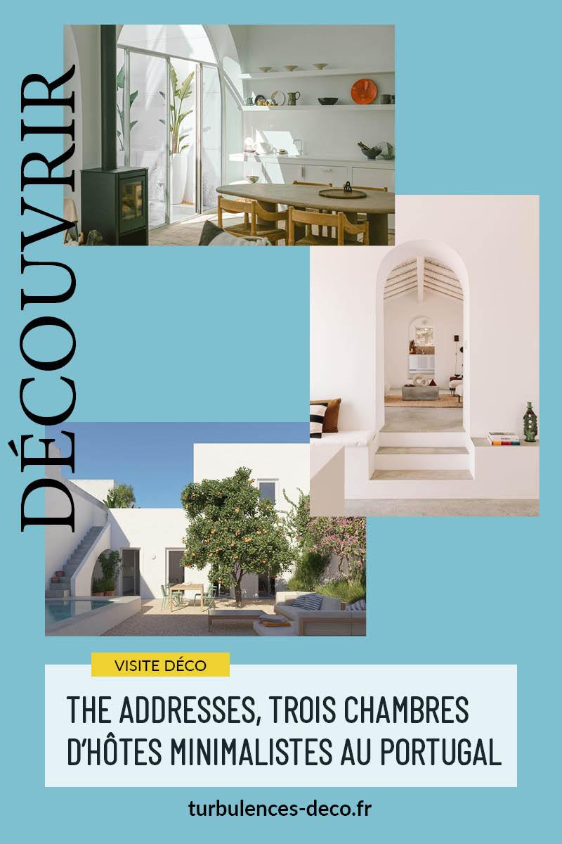 The Addresses, trois chambres d'hôtes minimalistes au Portugal à découvrir sur Turbulences Déco
