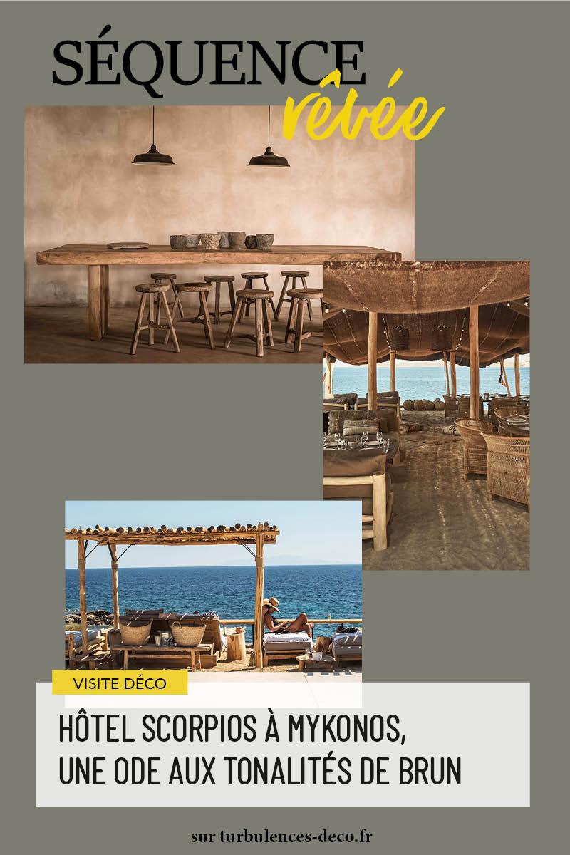 Hôtel Scorpios à Mykonos, une ode aux tonalités de brun à retrouver sur Turbulences Déco